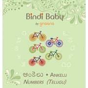 Bindi Baby Numbers (Telugu): A Counting Book for Telugu Kids, Hardcover/Aruna K. Hatti