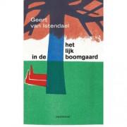 Het lijk in de boomgaard - Geert van Istendael