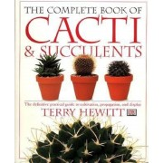 The Complete Book of Cacti & Succulents, Paperback