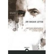 NICOLAE MANOLESCU: DE LA CRONICA LITERARA LA ISTORIA CRITICA...
