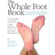 The Whole Foot Book, Paperback/Brett Ryan Fink MD