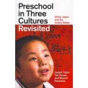 Preschool in Three Cultures Revisited - China, Japan, and the United States (Tobin Joseph)(Paperback) (9780226805047)