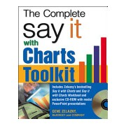 Say it with Charts Complete Toolkit (Zelazny Gene)(Mixed media product) (9780071474702)