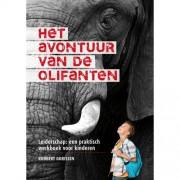 Het avontuur van de olifanten - Robbert Gorissen