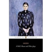 A Doll's House And Other Plays, AA by Henrik Ibsen
