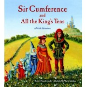 Sir Cumference and All the King's Tens, Paperback