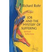 Job and the Mystery of Suffering: Spiritual Reflections, Paperback