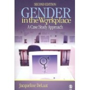 Gender in the Workplace - A Case Study Approach (DeLaat Jacqueline)(Paperback) (9781412928175)