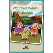 Nguruwe Watatu Wadogo - Swahili Children Book: The Three Little Pigs (Swahili Version), Paperback/Kiazpora