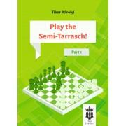 Carte : Play the Semi - Tarrasch ! Part 1 - Tibor Karolyi