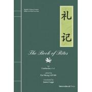 The Book of Rites (Li Ji): English-Chinese Version