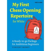 Carte : My First Chess Opening Repertoire for White Vincent Moret