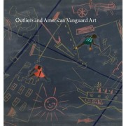 Outliers and American Vanguard Art, Hardcover