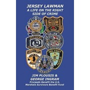 Jersey Lawman: A Life on the Right Side of Crime, Paperback/George Ingram