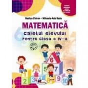 Matematica. Caietul elevului pentru clasa a IV-a