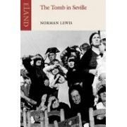 Tomb in Seville (Lewis Norman)(Paperback) (9781780600086)