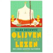 Olijven moet je leren lezen - Ellen Deckwitz
