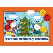 CRACIUNUL CU BOBITA SI BUBURUZA - EDITURA CASA (ED-143773)