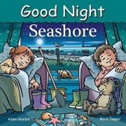 Good Night Seashore, Hardcover/Adam Gamble
