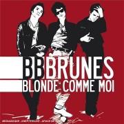 Bb Brunes - Blonde Comme Moi - Preis vom 29.11.2020 05:58:26 h
