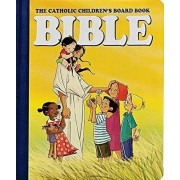 The Catholic Children's Board Book Bible, Hardcover/Judith Bauer