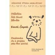 Knihy Konkolski Dášeňka, čili život štěněte + CD / Dashenka As a puppy Sees the world - Karel Čapek
