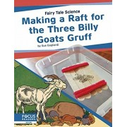 Making a Raft for the Three Billy Goats Gruff, Hardcover/Sue Gagliardi