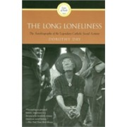 Long Loneliness (Day Dorothy)(Paperback) (9780060617516)