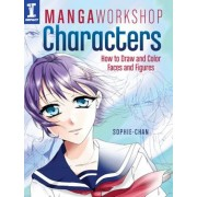 Manga Workshop Characters: How to Draw and Color Faces and Figures, Paperback