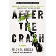 After the Crash, Paperback/Michel Bussi
