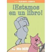 Estamos En Un Libro! (Spanish Edition), Hardcover