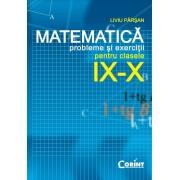 Matematica. Probleme si exercitii pentru clasele IX-X (eBook)