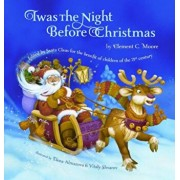 Twas the Night Before Christmas: Edited by Santa Claus for the Benefit of Children of the 21st Century: Edited by Santa Claus for the Benefit of Child, Paperback/Clement C. Moore