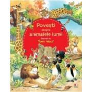 Povesti despre animalele lumii - Tony Wolf