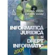 Informaticã juridicã si drept informatic 2009