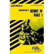 King Henry IV: Part I, Paperback/James K. Lowers