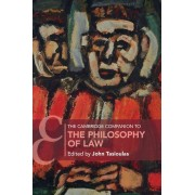 The Cambridge Companion to the Philosophy of Law par John Tasioulas