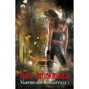 Aleea intunericului, Vampirii din Morganville, Vol. 3