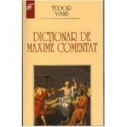 Dictionar de maxime comentat - Tudor Vianu