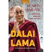 Dalai Lama. Lumi in armonie. Compasiunea, calea catre o lume mai buna
