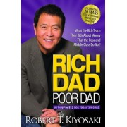 Rich Dad Poor Dad: What the Rich Teach Their Kids about Money That the Poor and Middle Class Do Not!, Paperback