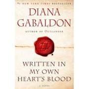 Written in My Own Heart's Blood, Paperback/Diana Gabaldon
