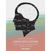 An Analytical Approach to Linear Applications: (Integrating Gospel Drumming into Your Grooves and Chops), Paperback/Henry McDaniel IV