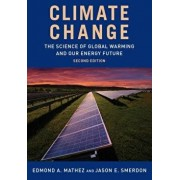 Climate Change: The Science of Global Warming and Our Energy Future, Paperback/Jason Smerdon