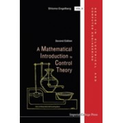 Mathematical Introduction to Control Theory (Engelberg Shlomo (Jerusalem College Of Technology Israel))(Cartonat) (9781783267798)