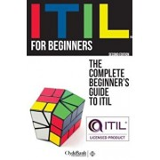 Itil for Beginners: The Complete Beginners' Guide to Itil, Paperback/Clydebank Technology