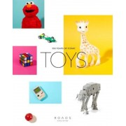 Toys: 100 Years of Iconic Toys, Hardcover