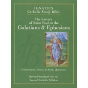 The Letters of St. Paul to the Galatians and to the Ephesians, Paperback/Scott Hahn