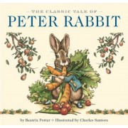 The Classic Tale of Peter Rabbit, Hardcover