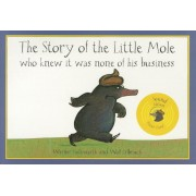 The Story of the Little Mole Who Knew It Was None of His Business: Sound Edition, Hardcover